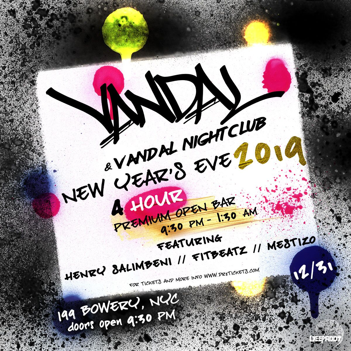 NYE 2019 At Vandal – 5 Hour Open Bar