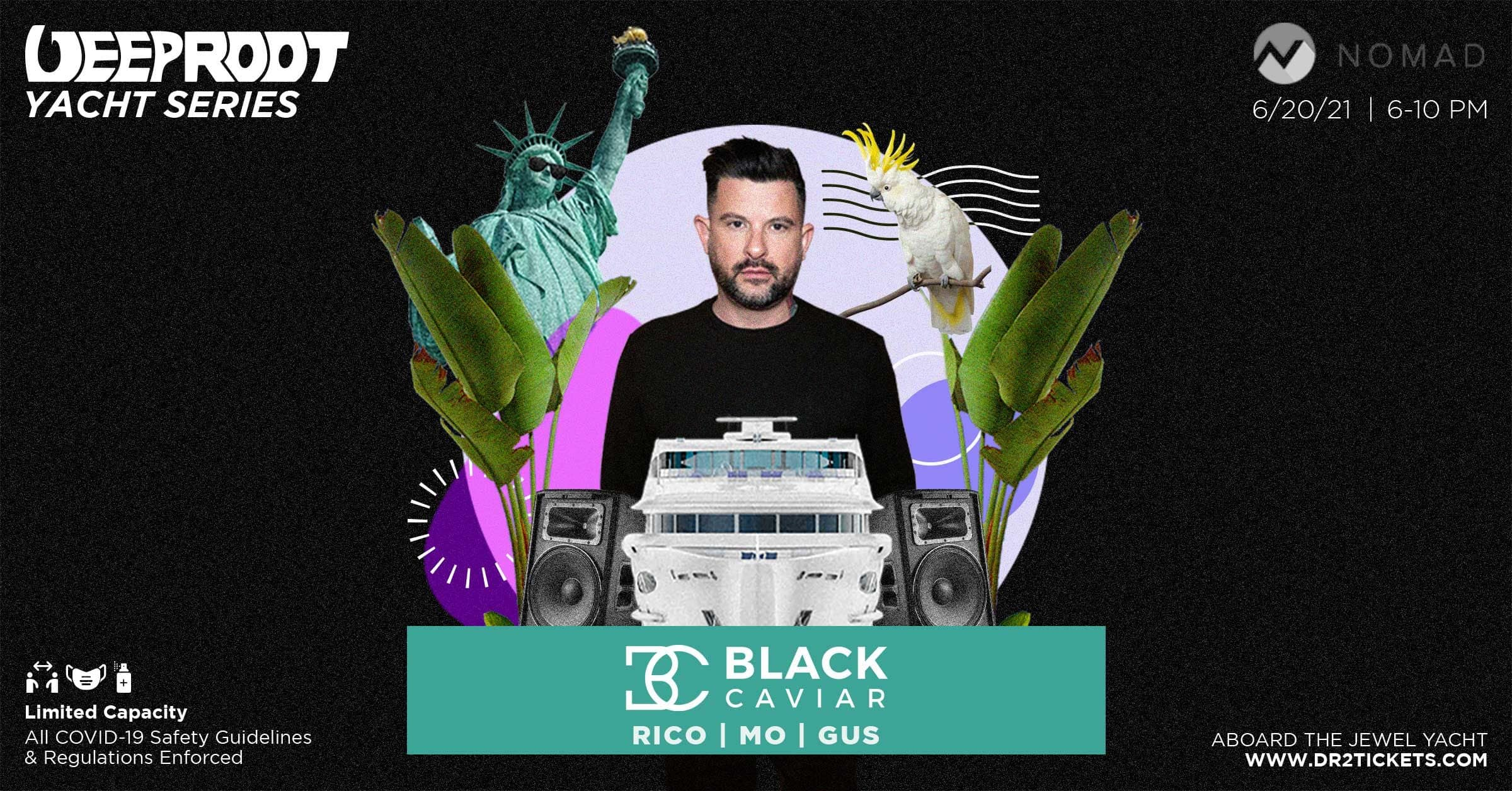 Deep Root x Nomad Yacht Cruise ft Black Caviar 6/20