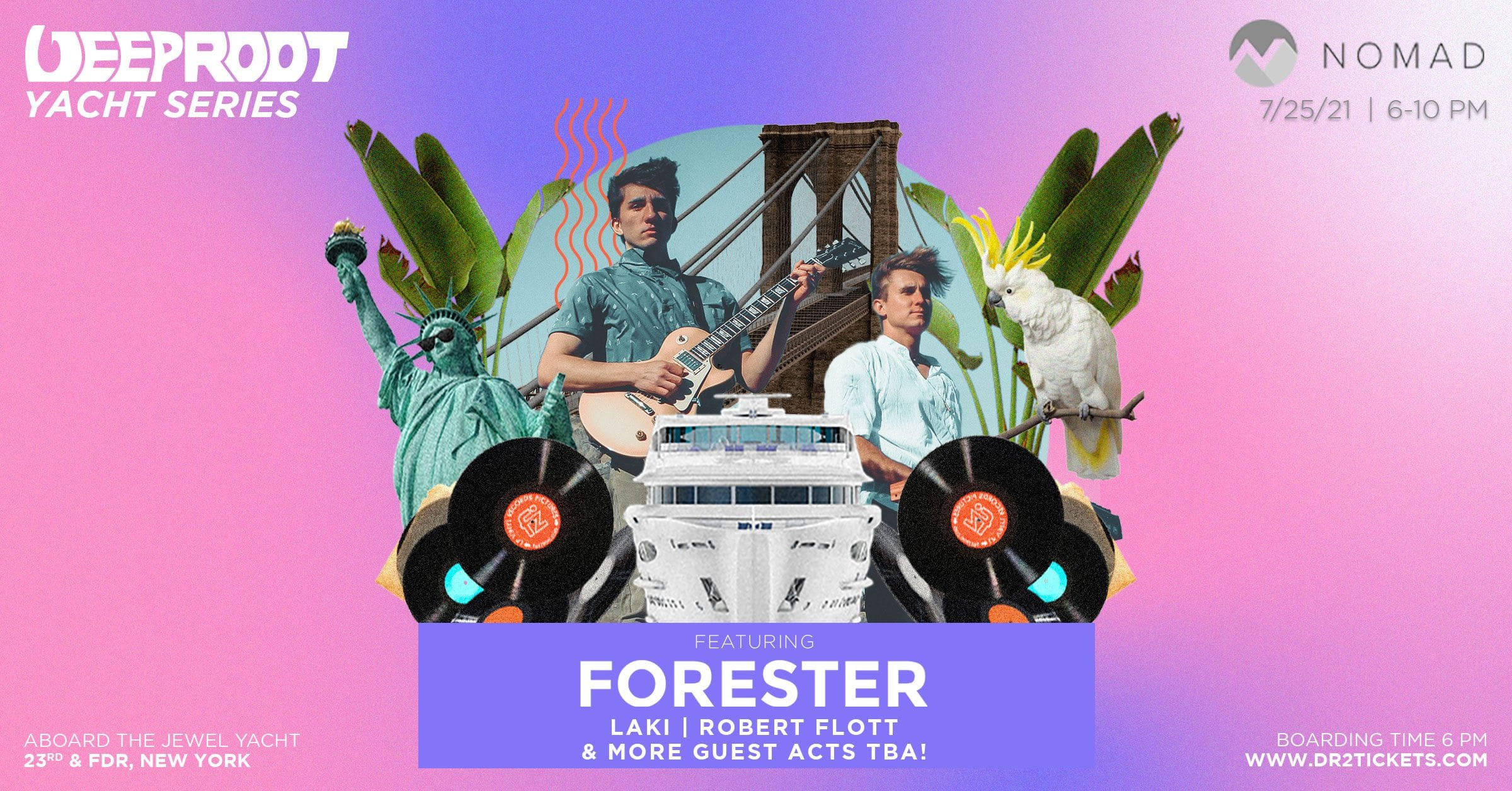 Deep Root x Nomad Yacht Party ft. Forester   July 25th