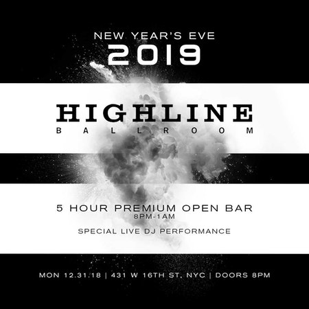NYE 2019 At Highline Ballroom – 5 Hour Open Bar