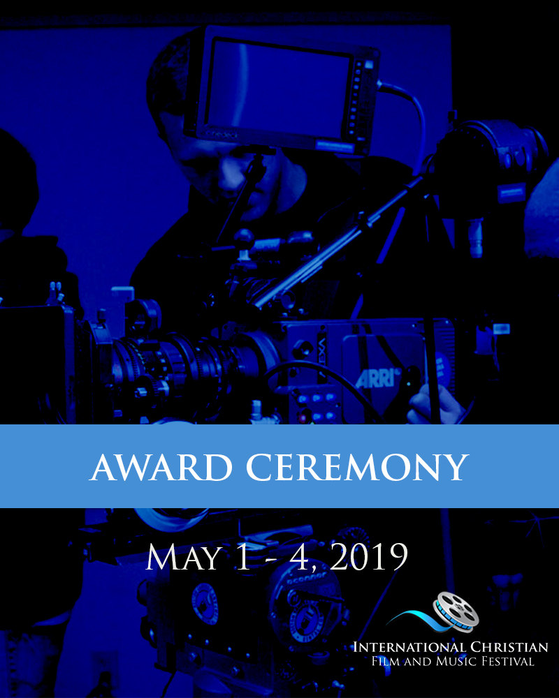 AWARD CEREMONY ONLY TICKET - International Christian Film and Music Festival