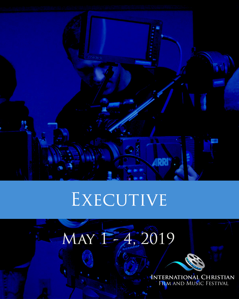 EXECUTIVE TICKET - International Christian Film and Music Festival