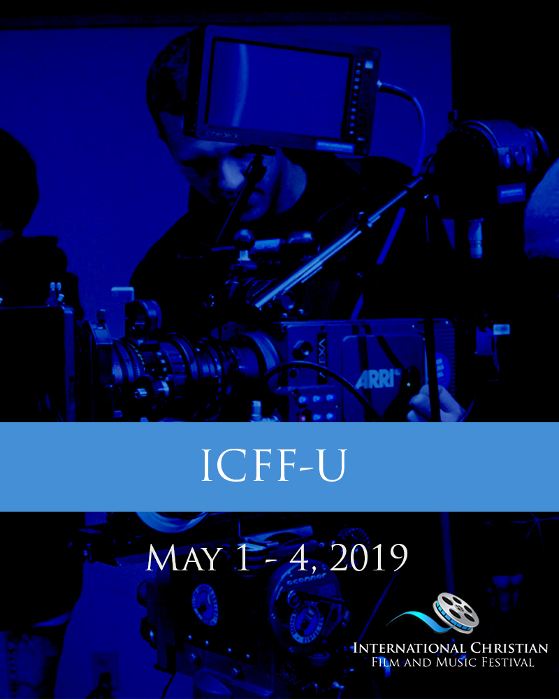ICFF-U TICKET - International Christian Film and Music Festival
