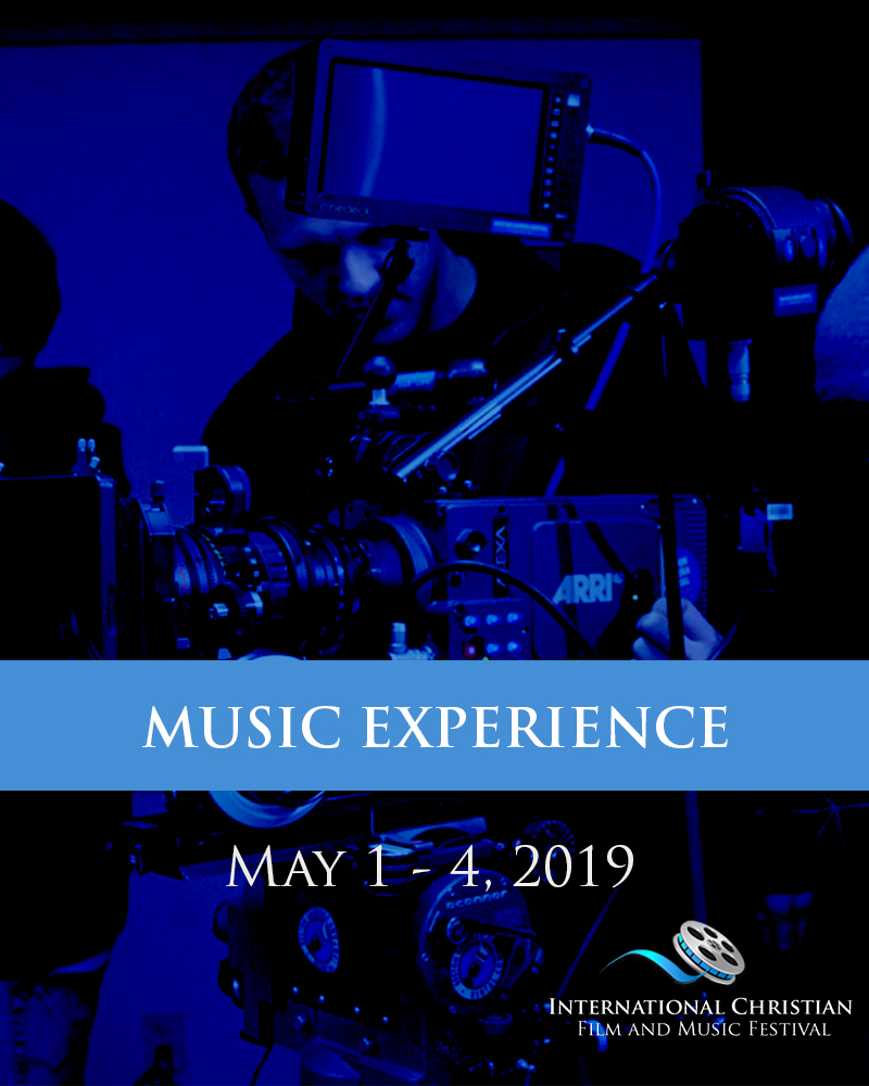 MUSIC EXPERIENCE TICKET  - International Christian Film and Music Festival