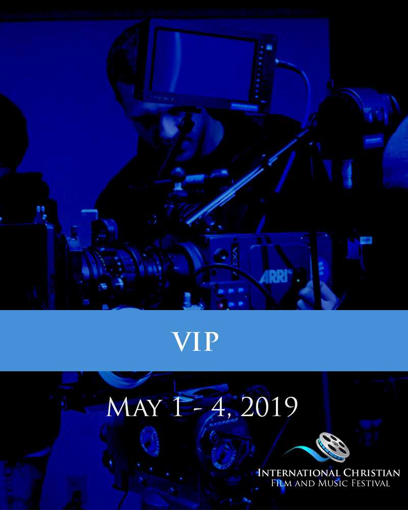 VIP TICKET - International Christian Film and Music Festival