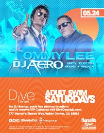 Memorial Day Weekend w/ Tommy Lee & DJ Aero