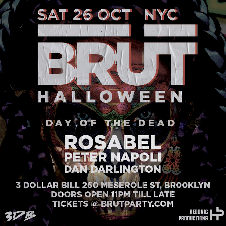 Brüt NYC Halloween- The Day of The Dead