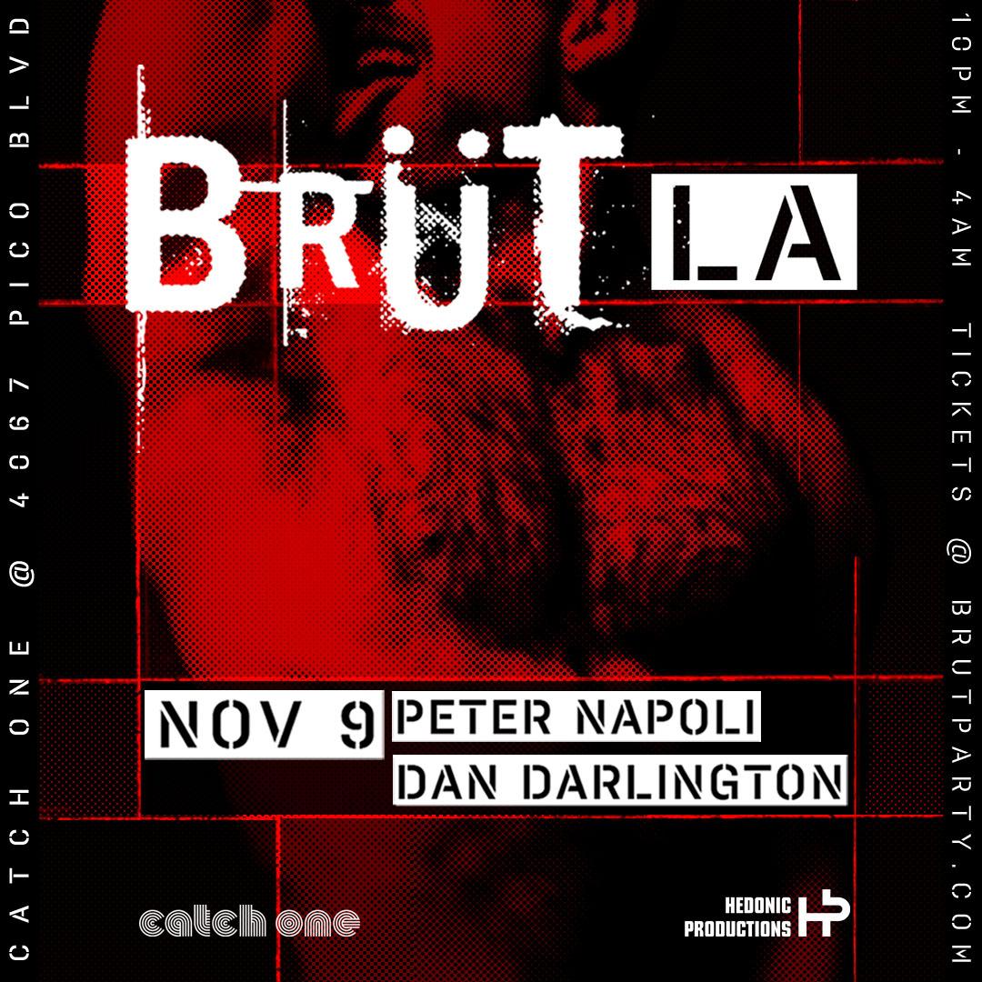 Brut Los Angeles November 9th