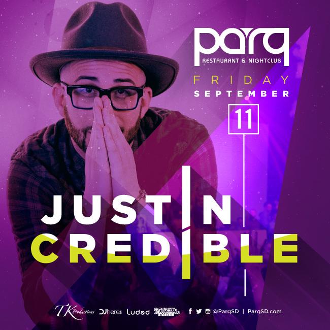 Justin Credible at PARQ
