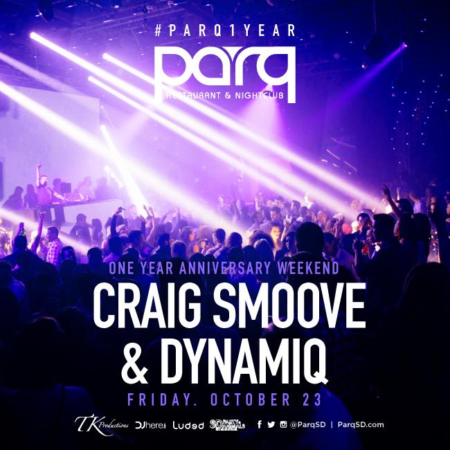 Craig Smoove & Dynamiq at Parq