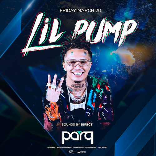 Lil Pump At Parq March 20th