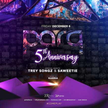 Parq 5 yr Anniversary Feat. Trey Songz & Saweetie