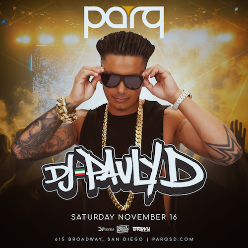 Pauly D At PArq Nightclub Nov.16th